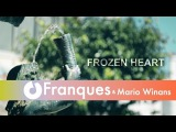 Franques ft. Mario Winans - Frozen Heart
