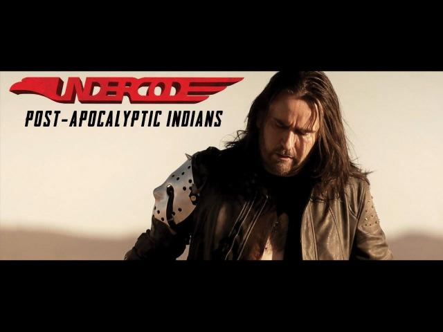 Undercode - Post-Apocalyptic Indians (2016)