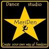 ★ MeriDen★ Школа / Студия танцев Днепропетровск