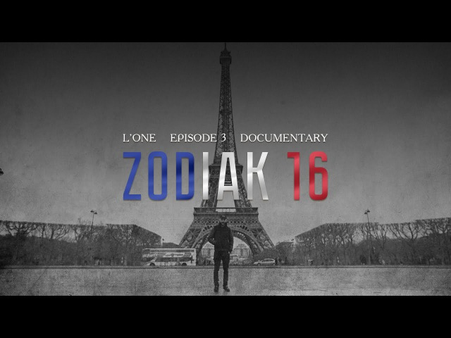 L'ONE - ZODIAK 16 (Episode 3)