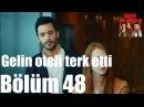 Kiralık Aşk 48. Bölüm - Gelin Oteli Terk Etti