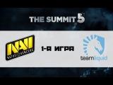 Na'Vi vs Liquid #1 (bo3) | The Summit 5, 17.07.16