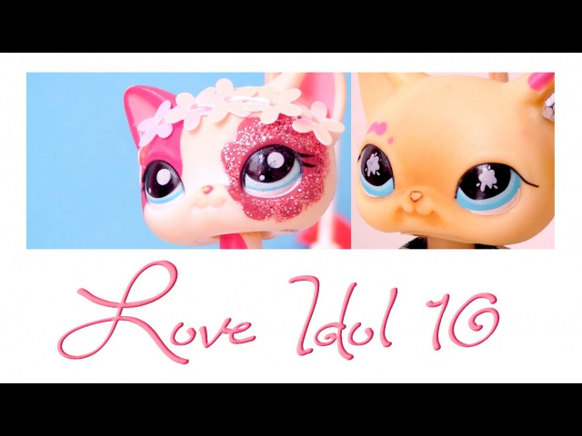 ♥ Littlest Pet Shop: L♡VE ID☆L!! (Episode10) ♥
