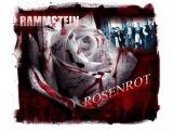 Rammstein - Rosenrot (На Русском v.3)