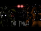 [SFM FNAF 1-4] The Finale (by NateWantsToBattle)