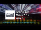 Instiz iChart K-Pop Top 20 - March 2016 Week 3