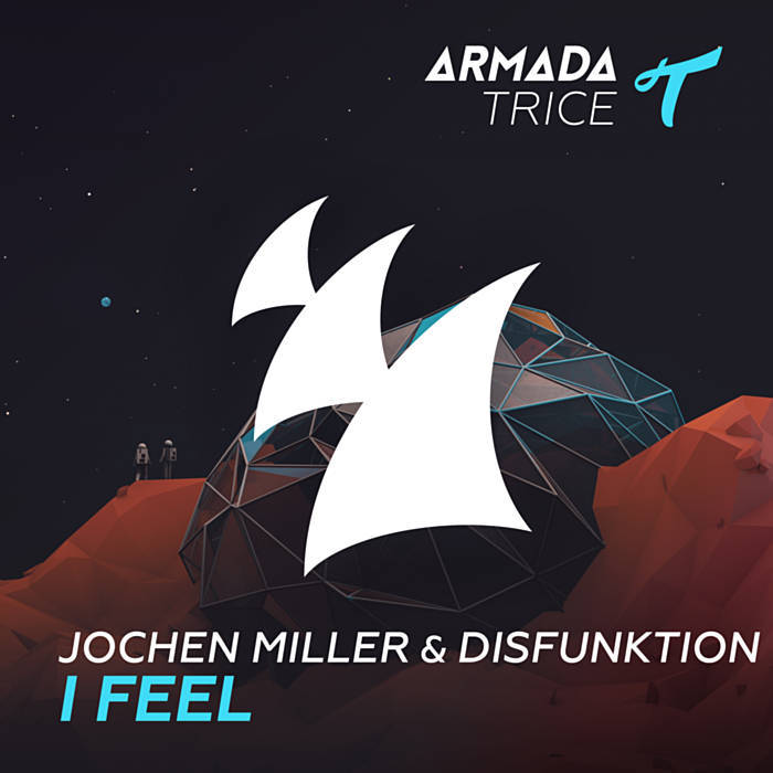 Jochen Miller & Disfunktion - I Feel (Original Mix)