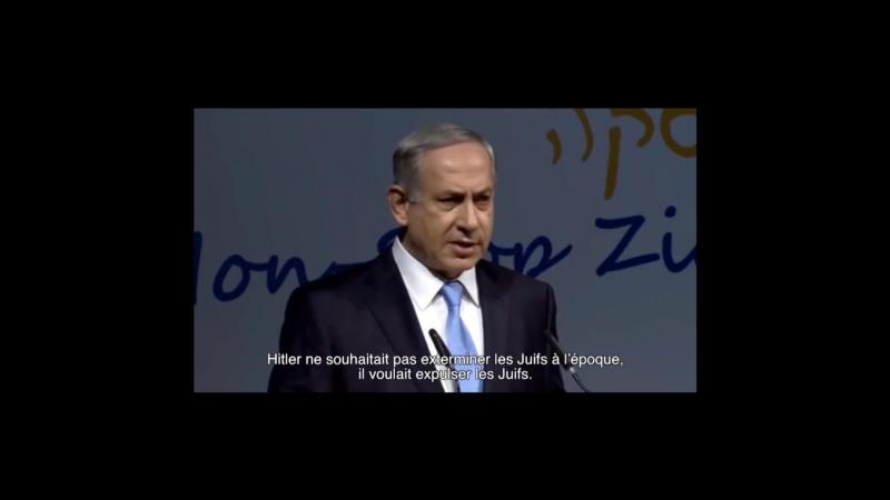 Netanyahou Hitler ne voulait pas exterminer les Juifs à l'époque, il voulait expulser les Juifs.