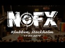 NOFX live in Stockholm @ Klubben FULL SET