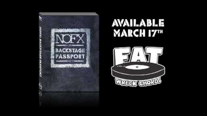 NOFX Backstage Passport Trailer!
