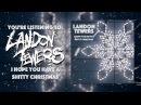 Landon Tewers - I Hope You Have A Shitty Christmas