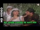 Na Jaane Kahan Se Aayi Hai - ChaalBaaz | Amit Kumar Kavita Krishnamurthy | Sridevi Sunny Deol