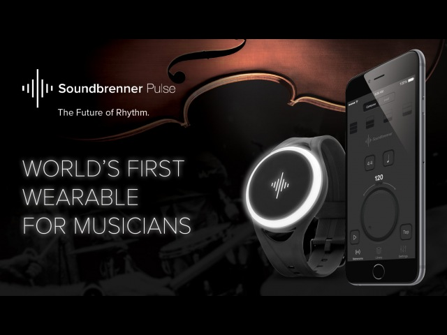 The World's First Smart Vibrating Wearable Metronome Soundbrenner Pulse