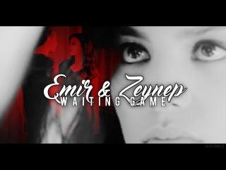 emir & zeynep ; waiting game