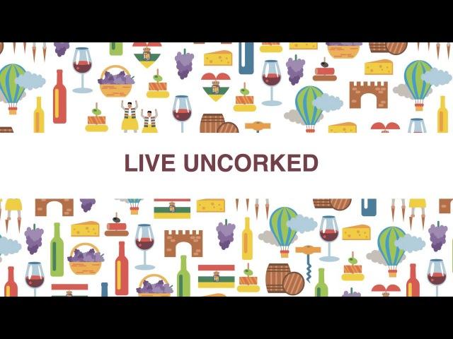 Live Uncorked (Campo Viejo)