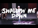 Swallow Me Down - Chris Brown   Akanen Choreography   Summer Jam Dance Camp 2016