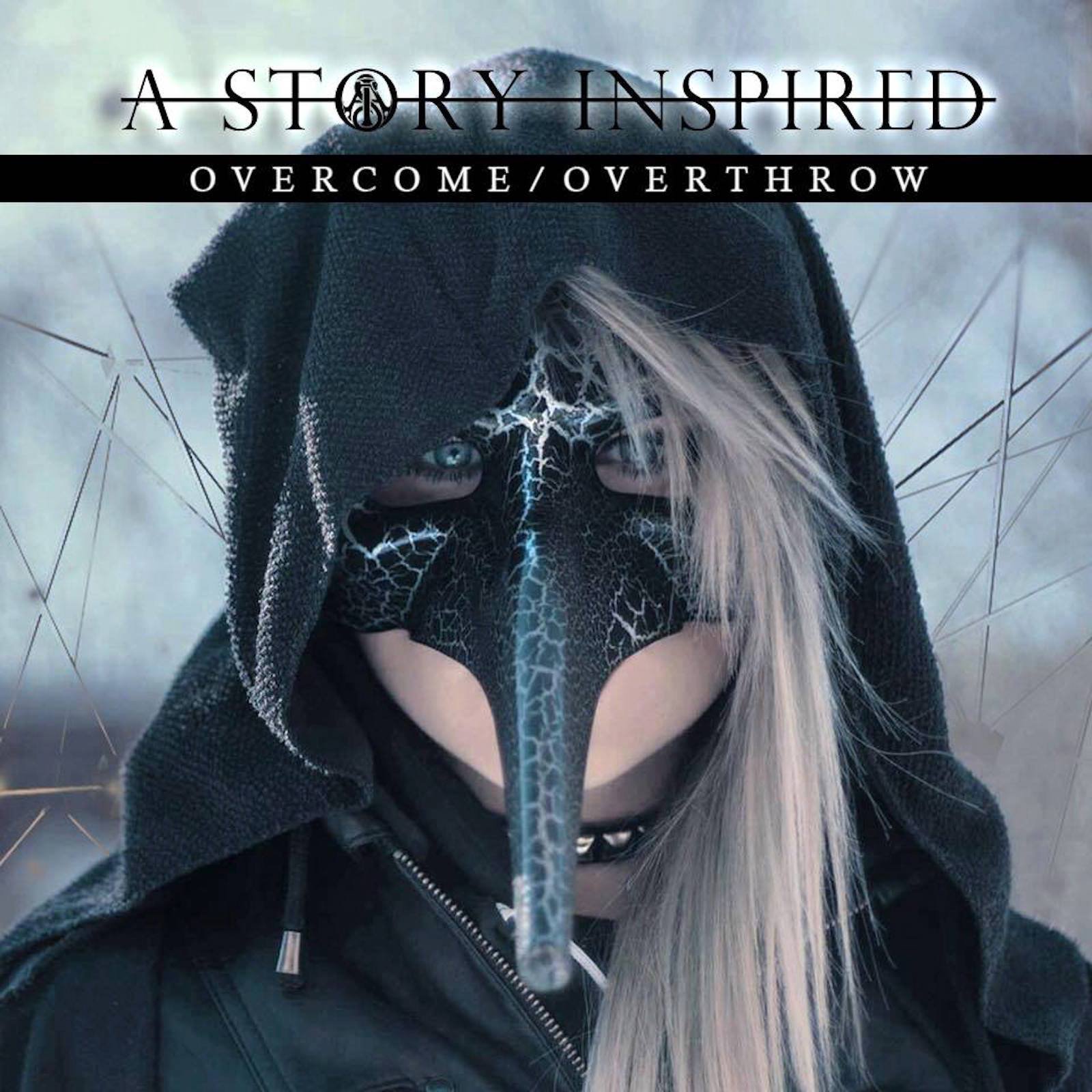A Story Inspired - Overcome/Overthrow [single] (2016)