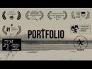 PORTFOLIO d by Nikita Tamarov * Russian SHORT FF Kaliningrad 08 2015 Best film * Open Russian FF KINOTAVR Sochi 06 2015