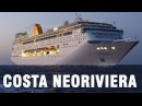 Costa neoRiviera Tour - Costa Cruceros