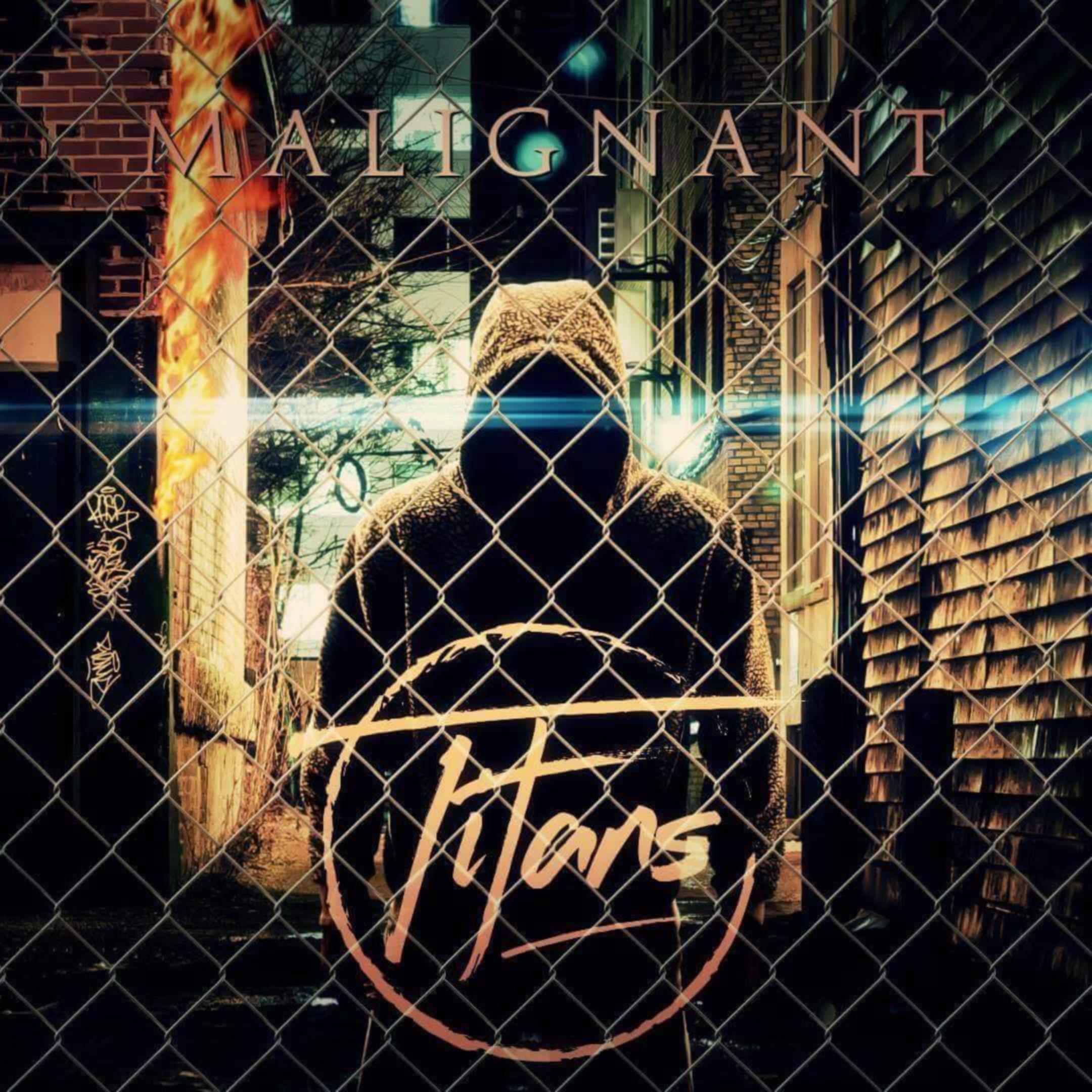 Titans - Malignant [EP] (2016)