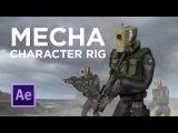 Mecha - After Effects Character Rig + SpeedArt