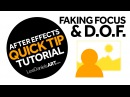 After Effects Tutorial QUICK TIP Faking Focus Depth of Field