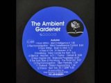 Pete Namlook - Ambient Gardener Autumn full album