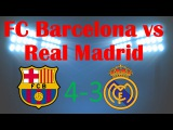 Copa del Rey. FC Barcelona vs Real Madrid 4-3 (31.12.2015) FIFA14