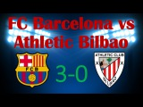 La Liga. FC Barcelona vs Athletic Bilbao 3-0 (30.12.2015) - FIFA14
