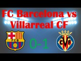 La Liga. Villarreal CF vs FC Barcelona 0-1 (31.12.2015) FIFA14