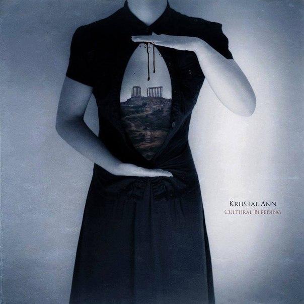 Kriistal Ann - Cultural Bleeding (2016)