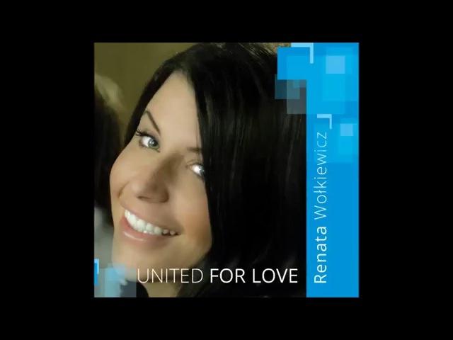 RENATA WOLKIEWICZ/ РЕНАТА ВОЛКИЕВИЧ - UNITED FOR LOVE (Audio) ЕВРОВИДЕНИЕ 2016