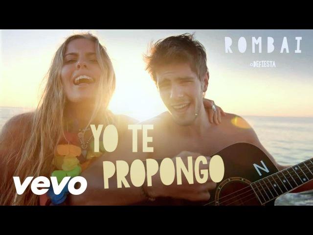 Rombai - Yo te propongo