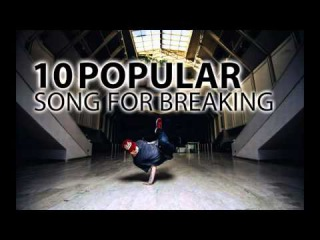 10 popular sounds for Breaking! | Music for B-Boy and B-Girl | Free Download