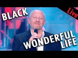 Black aka Colin Vearncombe - Wonderful life - Live dans Les Ann