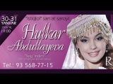 Hulkar Abdullayeva - Sogindim nomli konsert dasturi 2016