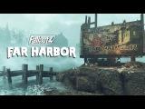 Fallout 4: знакомство с Far Harbor