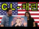 Americans Meet Kpop: CL Hello Bitches (KOR SUB)