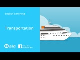 Learn English Listening: Lesson 35. Transport