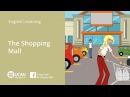 Learn English Via Listening | Beginner - Lesson 32. The Shopping Mall