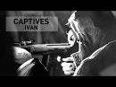 БРАНЦІ Веб Серіал, четверта частина / CAPTIVES Web Series Part Four