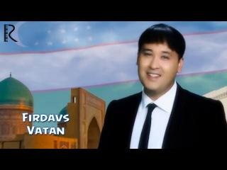 Firdavs - Vatan | Фирдавс - Ватан