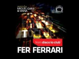 Fer Ferrari-From Disco To Club (Original Mix)