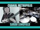 Cranial Metropolis - Sarah Longfield
