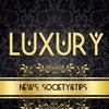LUXURY NEWS, SOCIETY & LIFE TIPS
