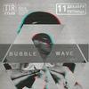 11.12 Bubble Wave @ TIR (Pskov)