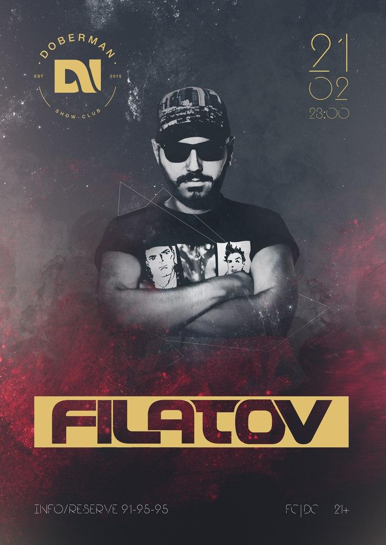 Афиша Хабаровск 21.02 / DJ FILATOV / DOBERMAN