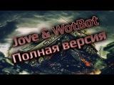 Jove &amp WotBot