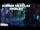 Satellite Reign Soundtrack 06 - Summer Heat Los Angeles