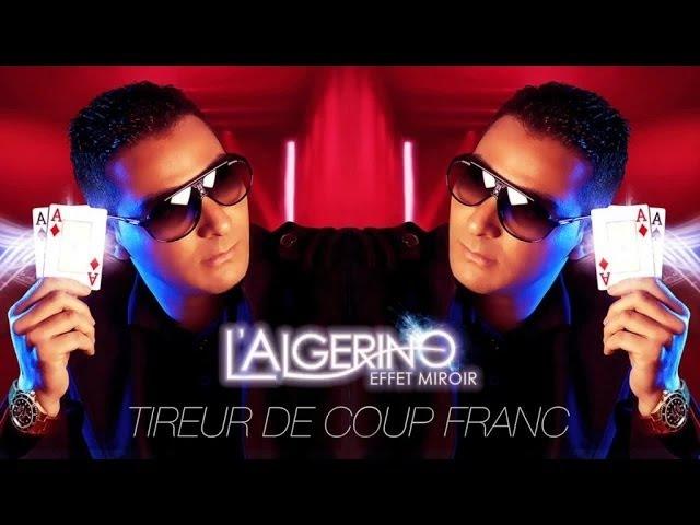 L'Algérino Tireur de Coup Franc son